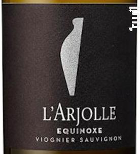 Equinoxe Viognier – Sauvignon - Domaine de l'Arjolle - 2017 - Blanc