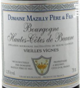 Bourgogne Hautes-Côtes de Beaune Vieilles Vignes - Domaine Mazilly Père & Fils - 2017 - Rouge