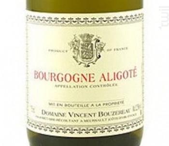 Bourgogne Aligoté - Domaine Vincent Bouzereau - 2017 - Blanc