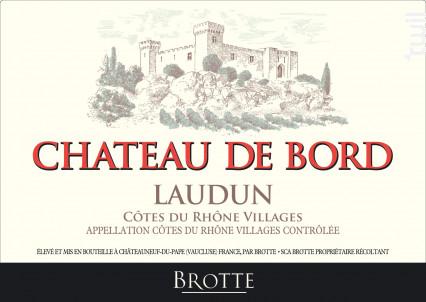 Château de Bord - Maison Brotte • Les Domaines - 2017 - Rouge