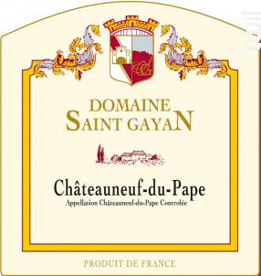 Châteauneuf-du-Pape - Domaine Saint Gayan - 2013 - Rouge
