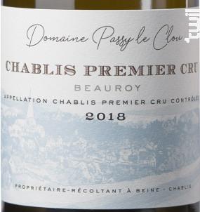 Chablis 1er cru Beauroy Domaine Passy Le Clou - Vins Descombe - 2018 - Blanc