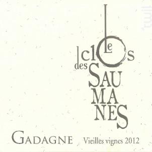 Vieilles Vignes - Le Clos des Saumanes - 2015 - Rouge