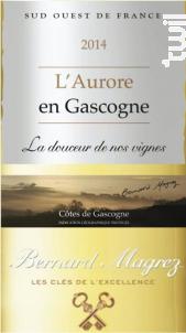 L'Aurore en Gascogne - La douceur de nos vignes - Bernard Magrez - 2018 - Blanc