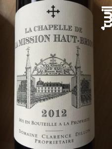 La Chapelle de La Mission Haut Brion - Château La Mission Haut Brion - Domaine Clarence Dillon - 2012 - Rouge