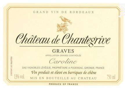 Château Chantegrive Caroline - Château de Chantegrive - 2016 - Blanc