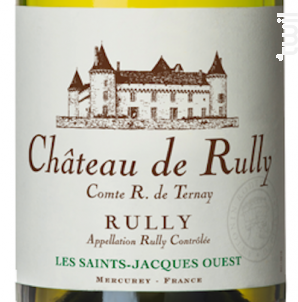 Rully Château de Rully Saint-Jacques - Antonin Rodet - 2016 - Blanc