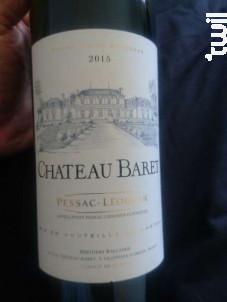 Château Baret - Château Baret - 2015 - Rouge