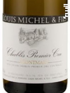 CHABLIS 1er cru Montmains - Louis Michel et Fils - 2016 - Blanc