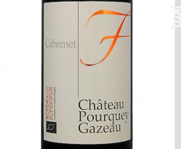 Bordeaux Supérieur Cabernet - Château Pourquey Gazeau - 2017 - Rouge