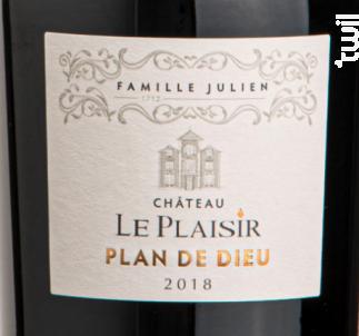 Plan de dieu - Château Le Plaisir - Famille Julien - 2018 - Rouge