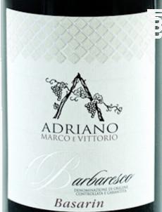 Basarin Riserva - MARCO E VITTORIO ADRIANO - 2008 - Rouge