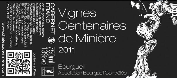 Vignes Centenaires de Minière - Château de Minière - 2015 - Rouge