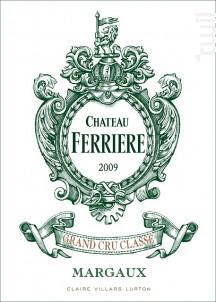 Château Ferrière - Domaines Claire Villars Lurton - Château Ferrière - 2009 - Rouge