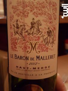 Le Baron de Malleret - Château de Malleret - 2016 - Rouge