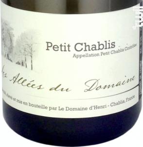 Petit Chablis Les Allées du Domaine - Le Domaine d'Henri - 2015 - Blanc