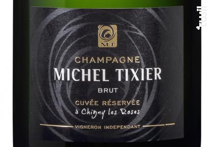 Cuvée Réservée Brut - Champagne Michel Tixier - Non millésimé - Effervescent