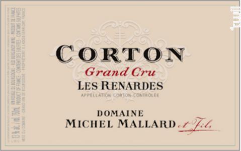 Corton Grand Cru Les Renardes - Domaine Michel Mallard et Fils - 2009 - Rouge