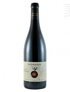 Morgon La Chanaise - Dominique Piron - 2015 - Rouge