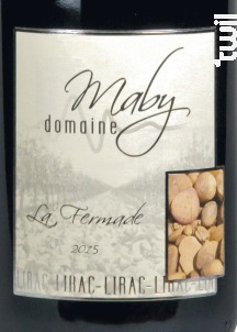 La Fermade - Domaine Maby - 2015 - Rouge