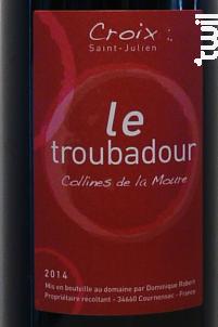 Le Troubadour - Domaine Croix Saint Julien - 2017 - Rouge