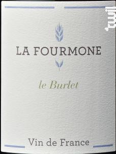 Le BURLET - Domaine la Fourmone - Non millésimé - Rouge