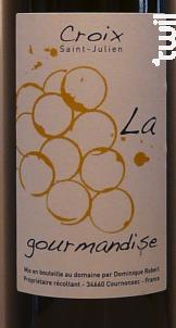 La Gourmandise - Domaine Croix Saint Julien - Non millésimé - Blanc