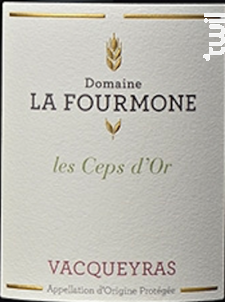 Les Ceps d'Or - Domaine la Fourmone - 2015 - Rouge