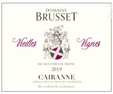 Cairanne Vieilles Vignes - Domaine Brusset - 2019 - Rouge
