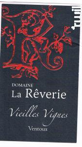 Vieilles Vignes - Domaine de  la Rêverie - 2015 - Rouge