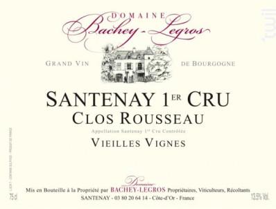 Santenay Premier Cru Clos Rousseau Vieilles Vignes - Domaine Bachey-Legros - 2015 - Rouge