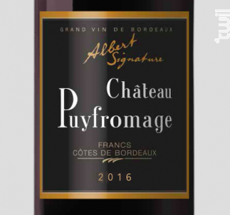 Albert Signature - Château Puyfromage - 2016 - Rouge