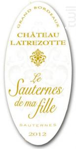 Le Sauternes de ma fille - Château Latrezotte - 2014 - Blanc