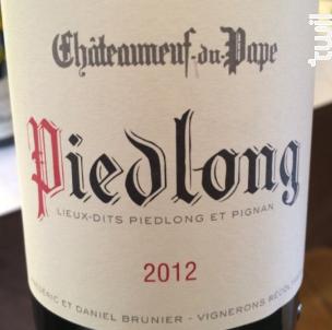 Piedlong - Vignobles Brunier - 2013 - Rouge