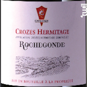 Crozes-Hermitage Rochegonde - Cave de Tain - 2013 - Rouge