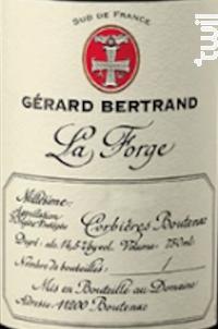 La Forge - Maison Gérard Bertrand - Château l'Hospitalet - 2017 - Rouge