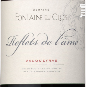 Reflets de L'Ame - Domaine Fontaine du clos - 2015 - Rouge