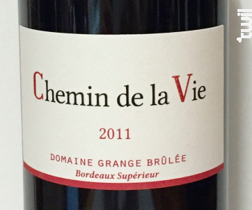 Chemin de la Vie - Domaine Grange Brûlée - Vignobles Landeau - 2014 - Rouge