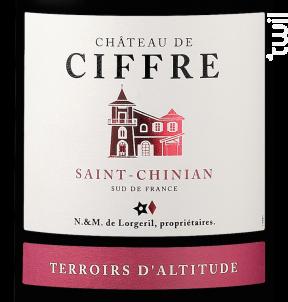 Château de Ciffre Saint-Chinian - Terroirs d'Altitude - Maison Lorgeril - 2015 - Rouge