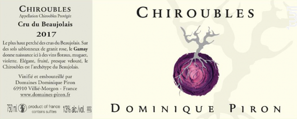 Chiroubles - Dominique Piron - 2018 - Rouge