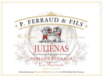 Juliénas - Domaine Ferraud Les Ravinets - P. Ferraud & Fils - 2017 - Rouge