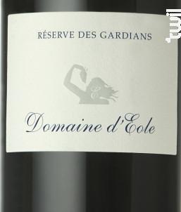 Réserve des Gardians - Domaine D'Eole - 2016 - Rouge