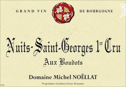 Nuits-Saint-Georges Premier Cru Aux Boudots - Domaine Michel Noëllat - 2011 - Rouge