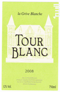 La Grive Blanche - Château Tour Blanc - 2008 - Blanc