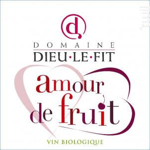 Amour de Fruit - Domaine Dieu-Le-Fit - Rémi Pouizin - 2018 - Rouge