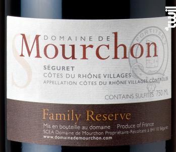 Family Reserve Syrah - Domaine de Mourchon - 2018 - Rouge