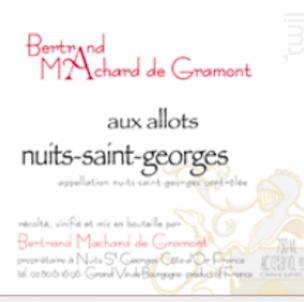 Nuits-Saint-Georges Les Allots - Domaine Machard de Gramont - 2013 - Rouge