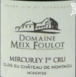 Mercurey 1er cru Château De Montaigu Monopole - Domaine du Meix-Foulot - 2017 - Rouge