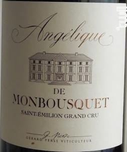 Angélique de Monbousquet - Château Monbousquet - 2013 - Rouge