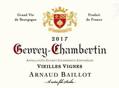 Gevrey-Chambertin  Vieilles Vignes - Domaine Arnaud Baillot - 2017 - Rouge